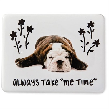 Me Time Dog Magnet