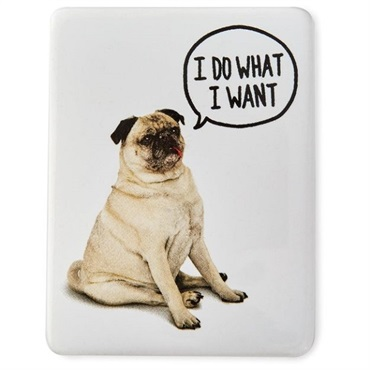 Do What I Want Dog Magnet